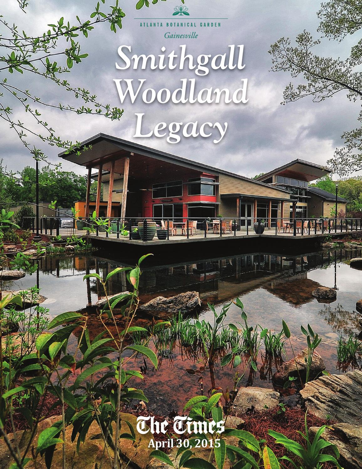 Smithgall Woodland Legacy Atlanta Botanical Gardens By The Times Issuu