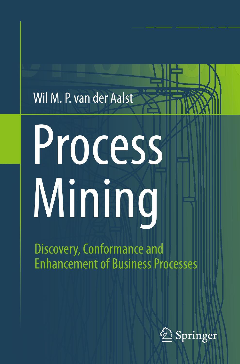 Process mining book by Ana Rocío Cárdenas Maita - issuu