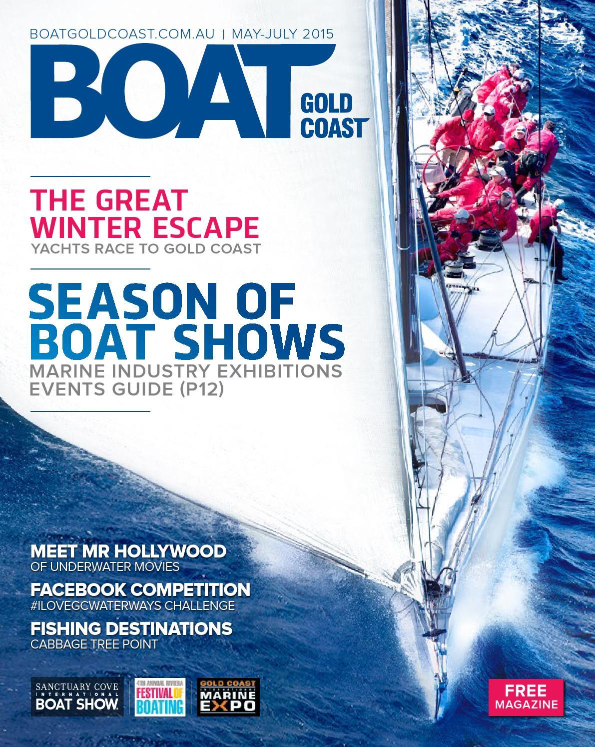 BOAT GOLD COAST MAGAZINE MAY-JULY 2015 by BOAT GOLD COAST