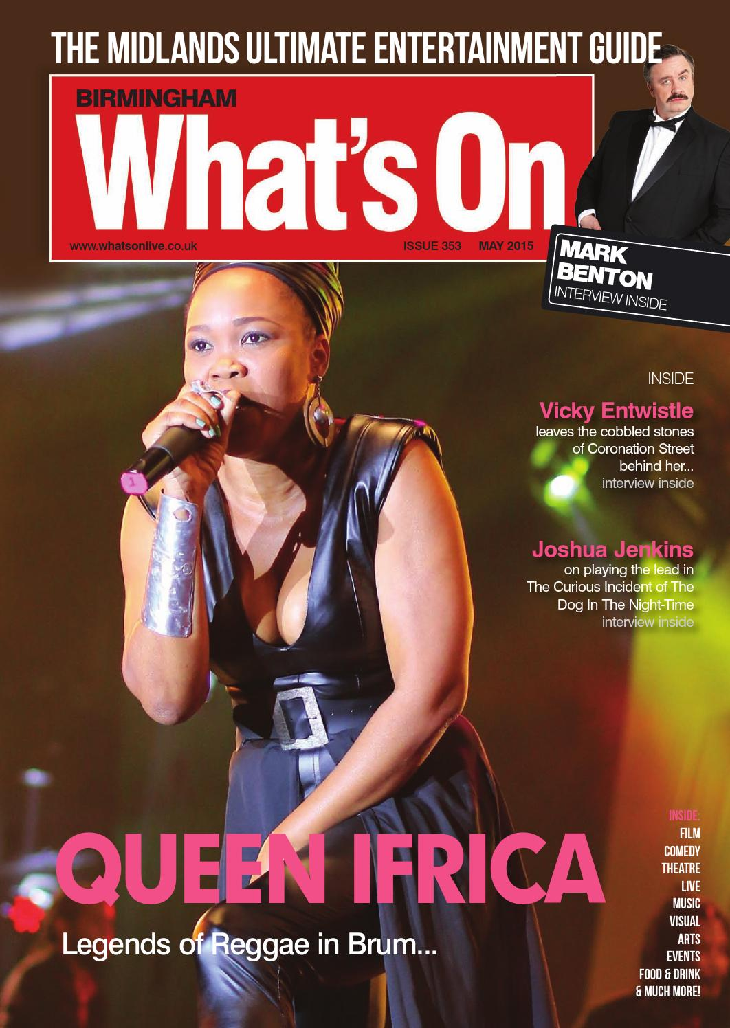 Whats On Birmingham May 2015 by What\'s On Magazine for Birmingham ...