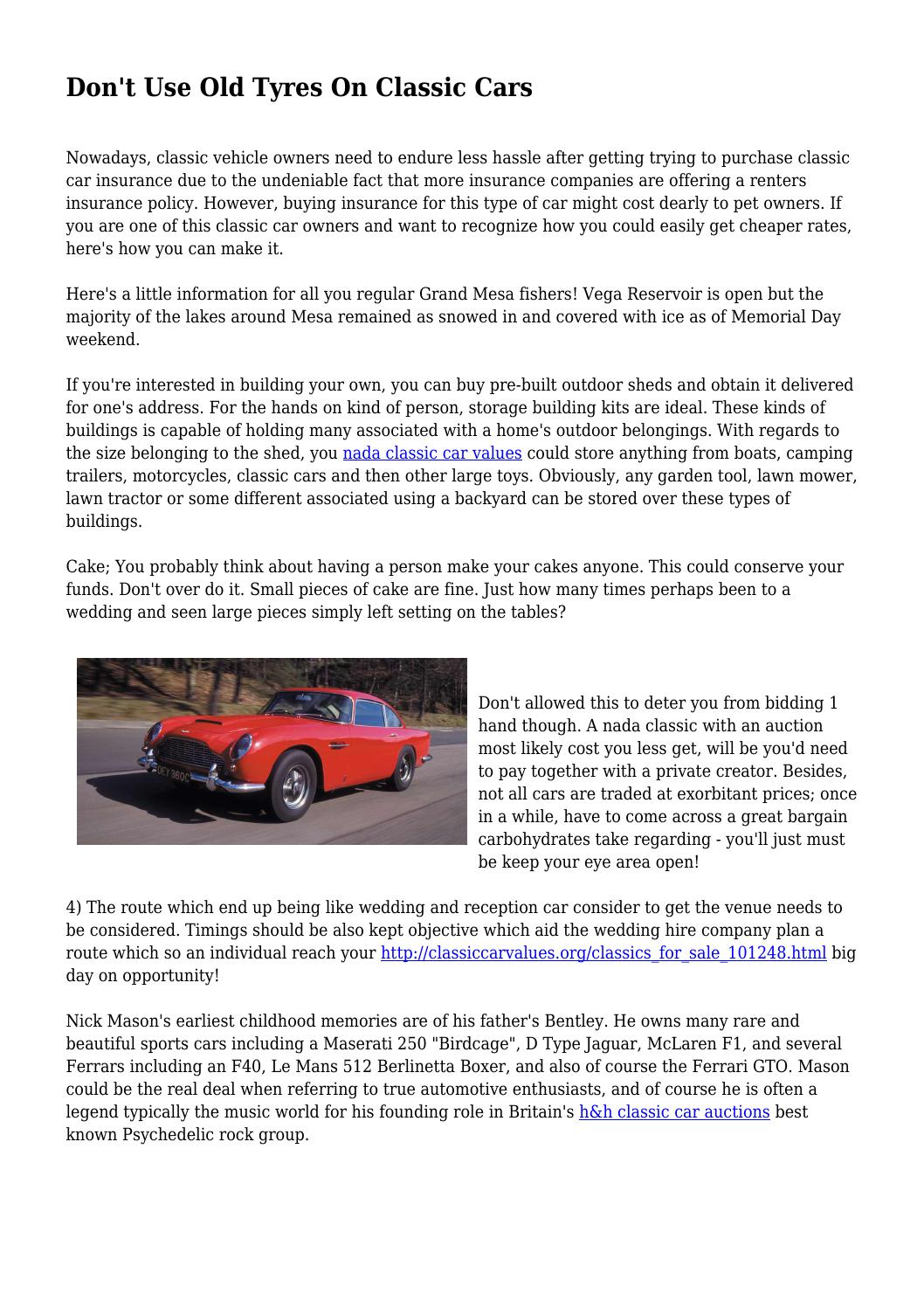 Nada Classic Cars >> Don T Use Old Tyres On Classic Cars By Richardnjnjdknrbk Issuu