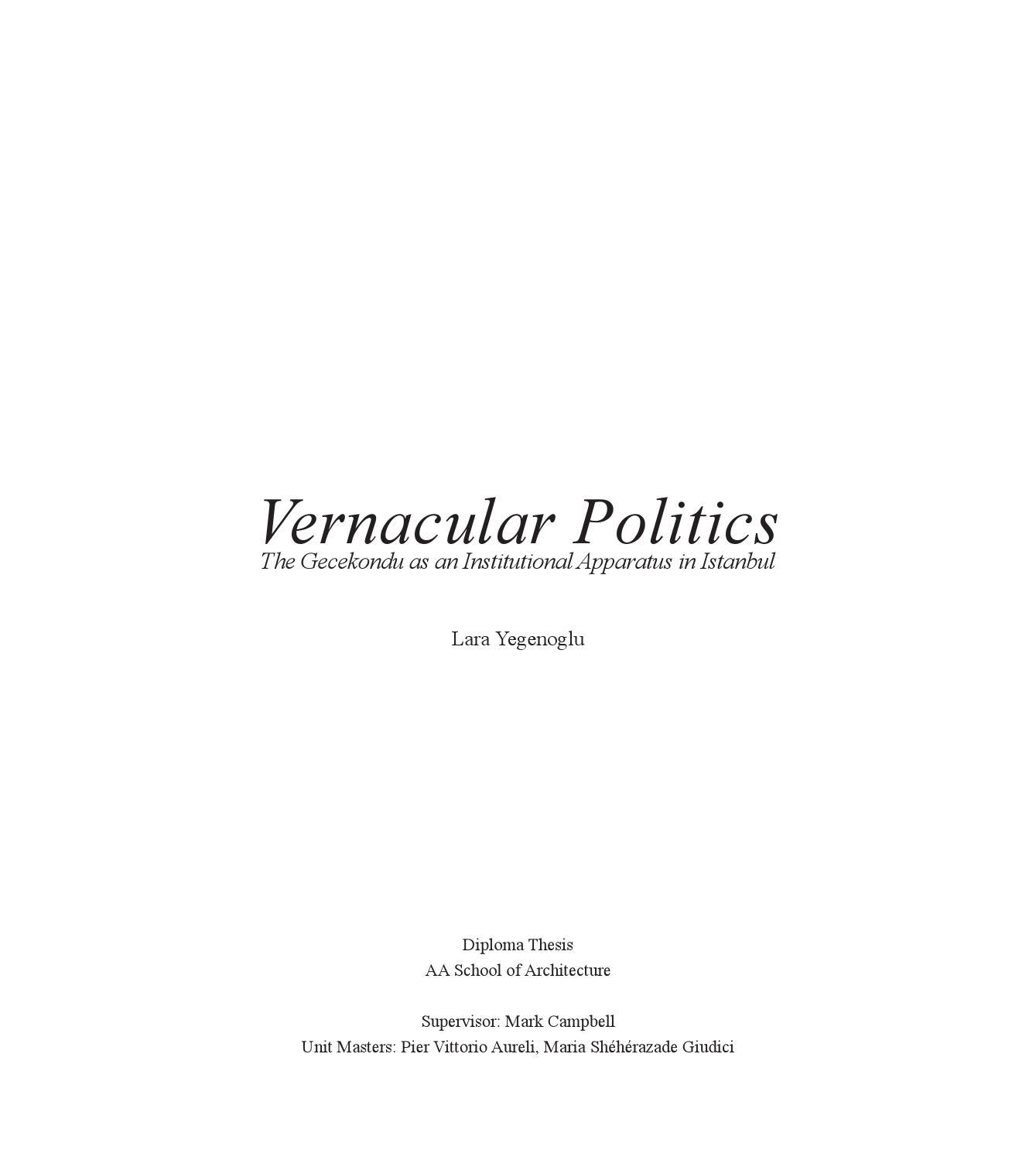 Vernacular Politics: The Gecekondu As An Institutional
