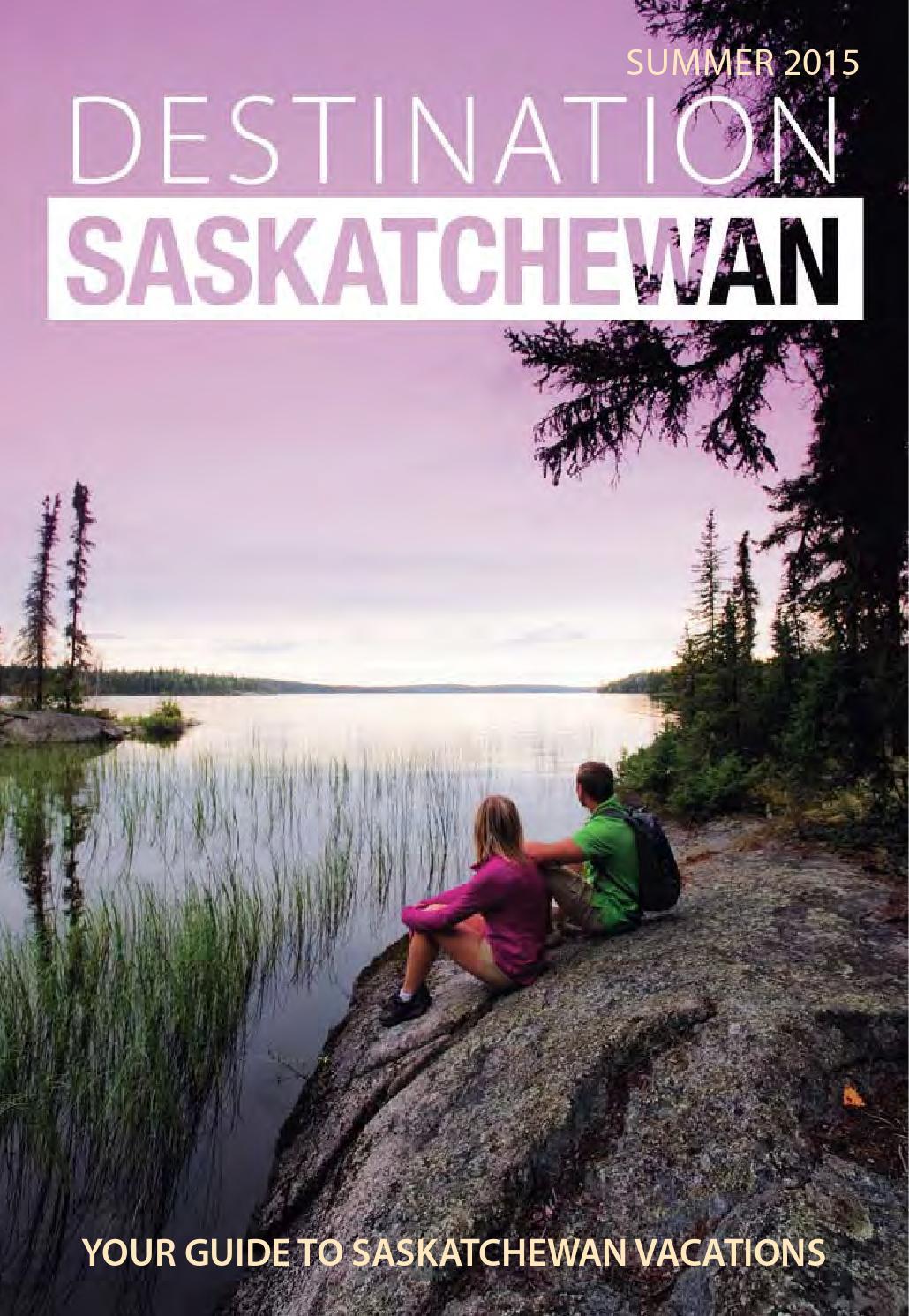 Destination Saskatchewan Summer by Postmedia Saskatchewan ...