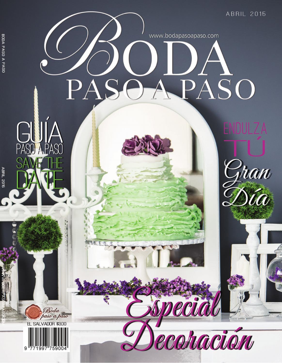 Revista Boda Paso a Paso, Edición 30, abril 2015 by Boda Paso A Paso ...