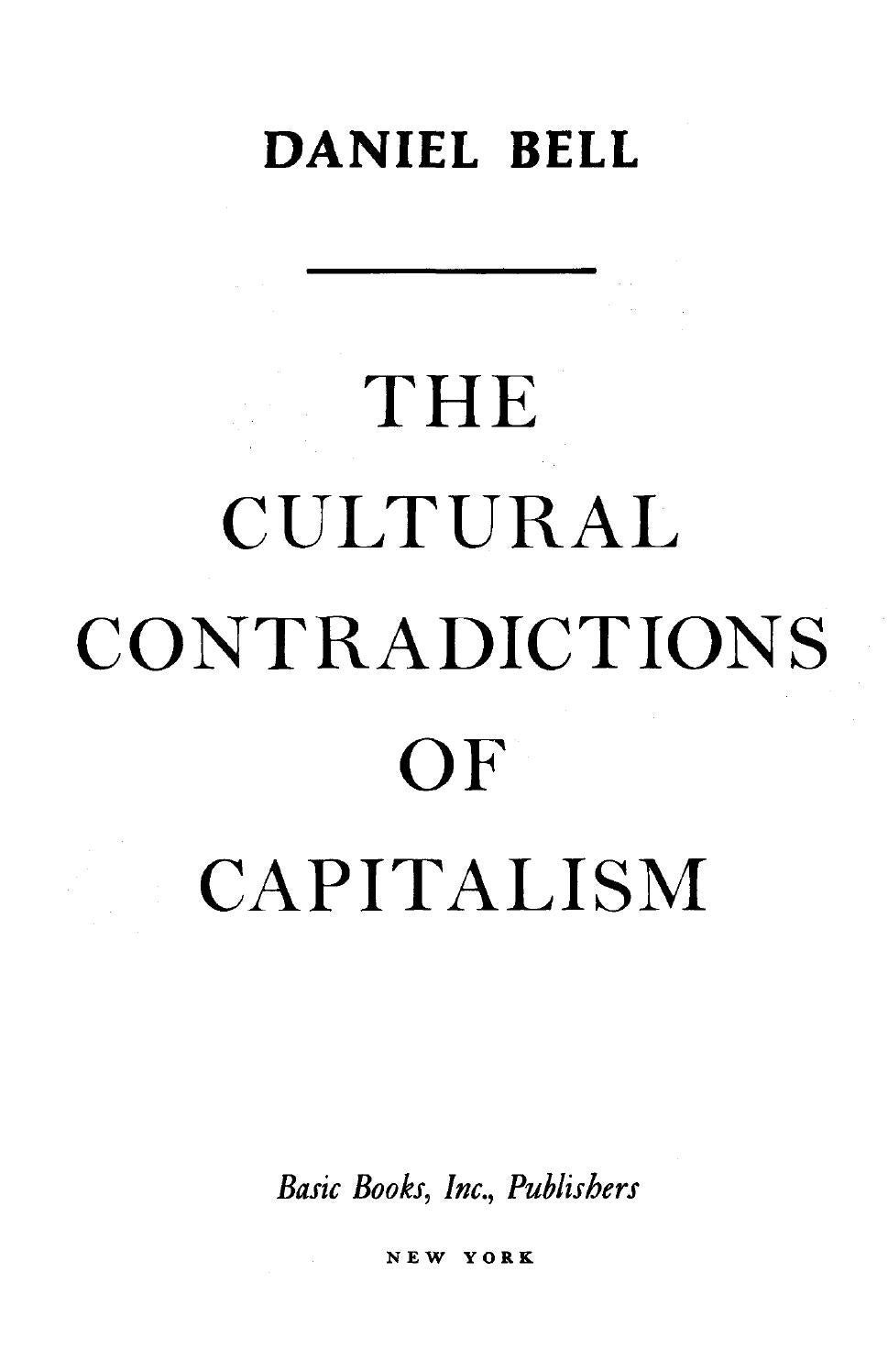 The Cultural Contradictions Of Capitalism De Daniel Bell By Noe