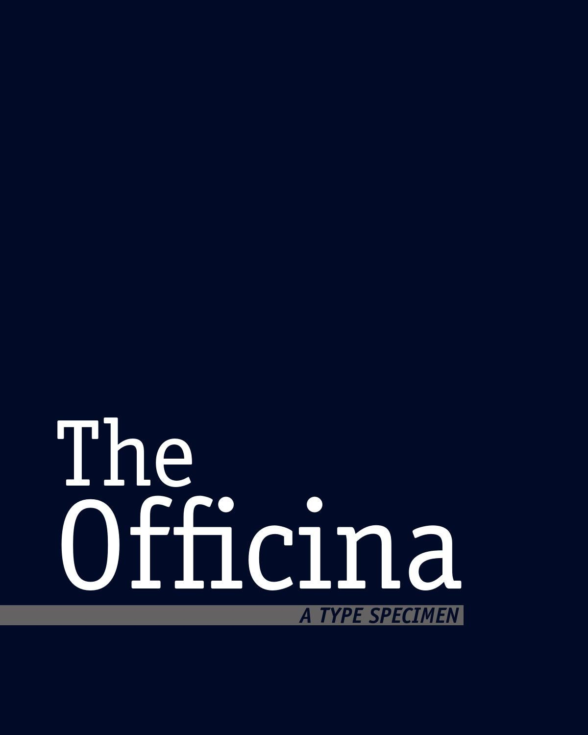 The Officina: A Type Specimen by Chloe Meister - issuu