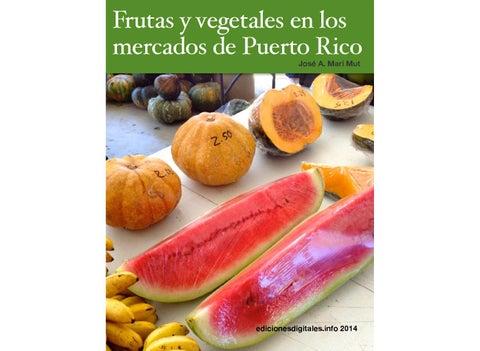 Frutas Y Vegetales En Los Mercados De Puerto Rico By Javier Almeyda