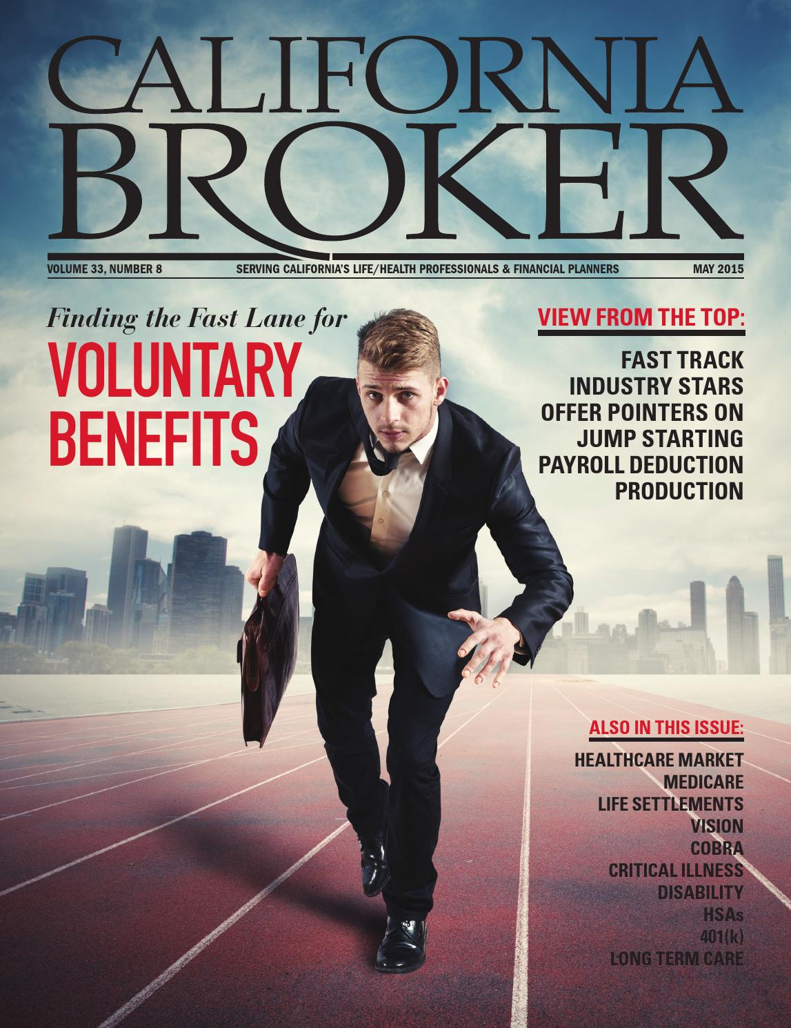 California Broker - May 2015 by California Broker Magazine ...