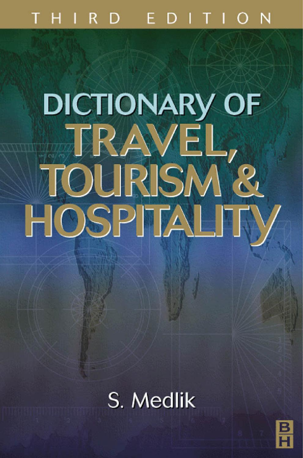 Dictionary of travel, tourism, & hospitality by miguel soto