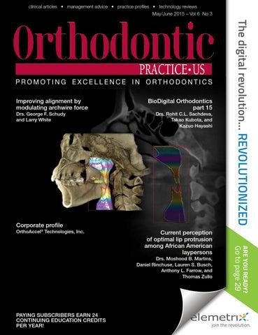 Orthodontic Practice US - May/June 2015 - Vol6 3 by MedMark, LLC - issuu