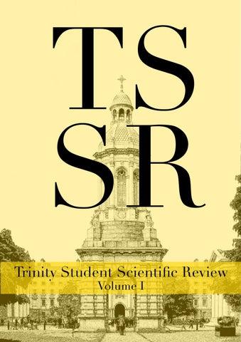 Trinity Student Scientific Review Vol I By David Corish Issuu
