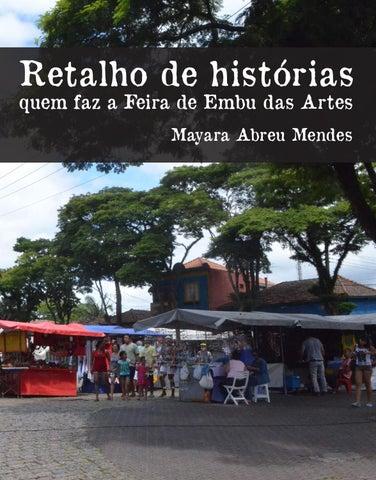 Retalho de hist贸rias quem faz a Feira de Embu das Artes Mayara Abreu Mendes 8cc1089965