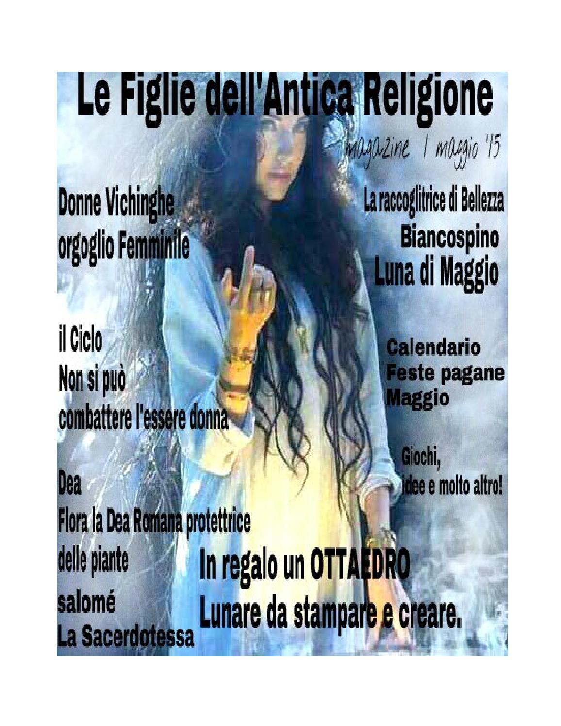 Calendario Magico Mestruazioni Antico.Le Figlie Dell Antica Religione Magazine By July Da Silva