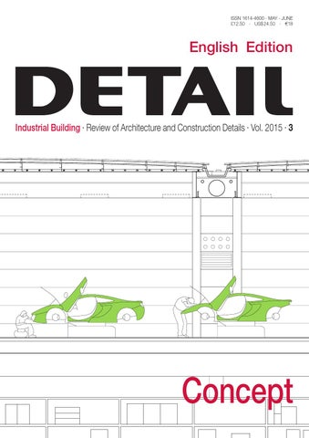 detail english 3 2015 concept industrial building by detail issuu