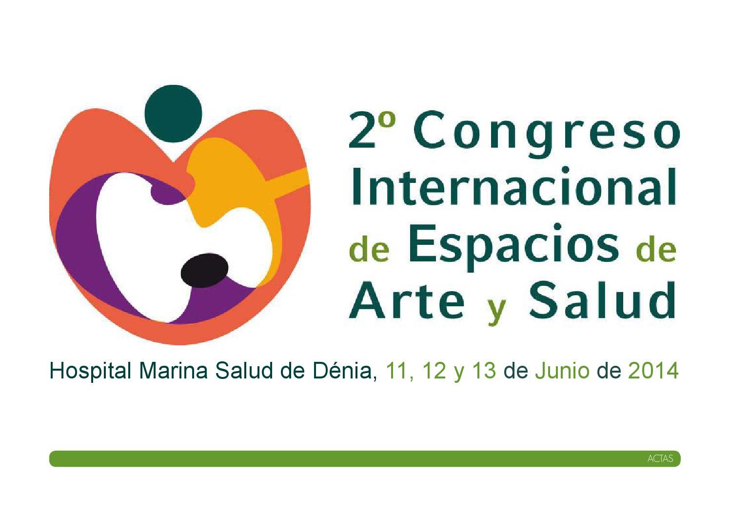 Actas II Congreso Internacional de Espacios de Arte y Salud by ...