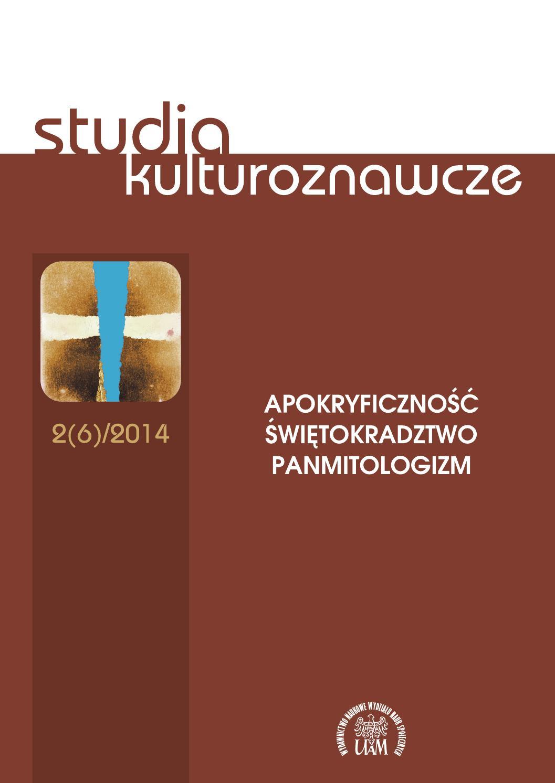 Studia Kulturoznawcze 262014 Apokryficzność świętokradztwo