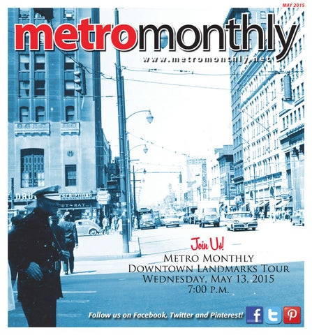 046941366726e Metro Monthly MAY 2015 by Metro Monthly - issuu