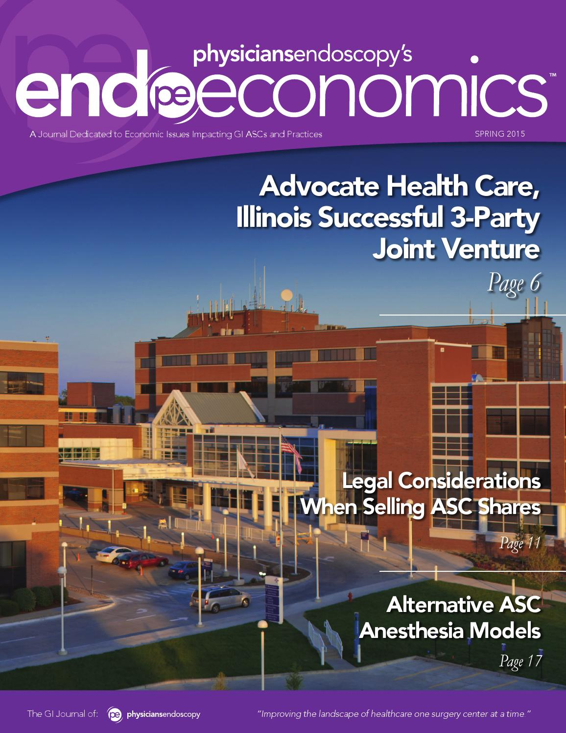 Endoscopy Suite: EndoEconomics Spring 2015 By Physicians Endoscopy, LLC