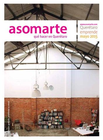 d78dd41e3be Querétaro Emprendedor by asomarte revista - issuu
