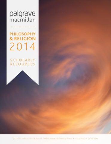 Philosophy & Religion Catalogue 2014 by Palgrave Macmillan
