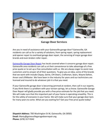 Garage Door Services Are You In Need Of Assistance With Your Gainesville  Garage Door? Gainesville, GA Residents Can Call Us For A Variety Of  Solutions, ...