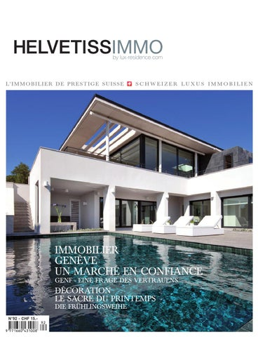 Helvetissimmo H92 Avril Juin 2015 By HELVETISSIMMO Luxury Real