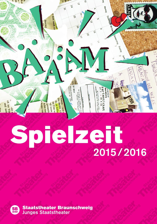 Junges Staatstheater Braunschweig Spielzeit 2015 / 2016 by ...