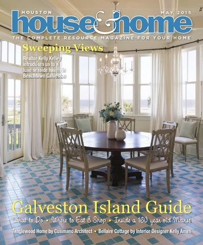 0e01b8ff186 0515 houhousehome vir by Houston House   Home Magazine - issuu