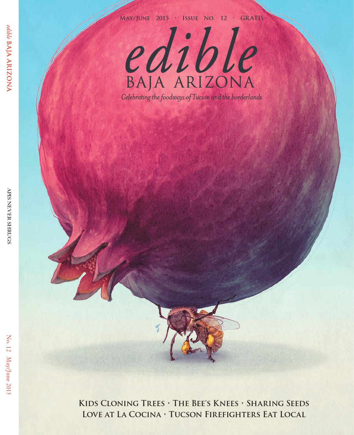 Edible Baja Arizona - May June 2015 by Edible Baja Arizona - issuu 9c5fbcc82231