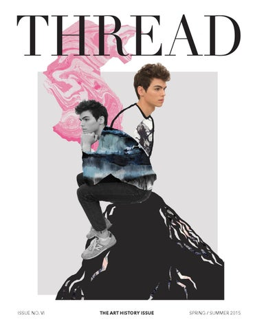 53d03622e56 The Thread Magazine Spring Summer 2015 by The Thread Magazine - issuu