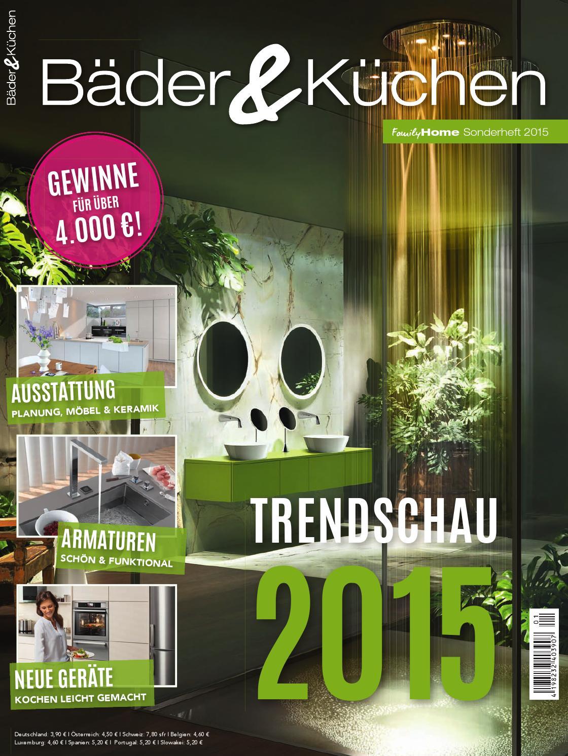 Bäder & Küchen 2015 by Family Home Verlag GmbH - issuu