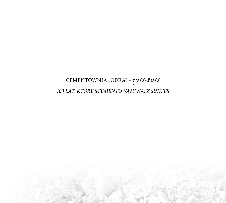 Cementownia Album 100 Lat By Loyal Group Sp Z O O Issuu