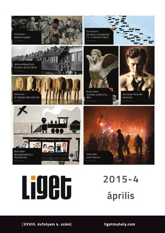 f52389281f9a LIGET FOLYÓIRAT | 2015 ÁPRILIS by LIGET Műhely Alapítvány - issuu