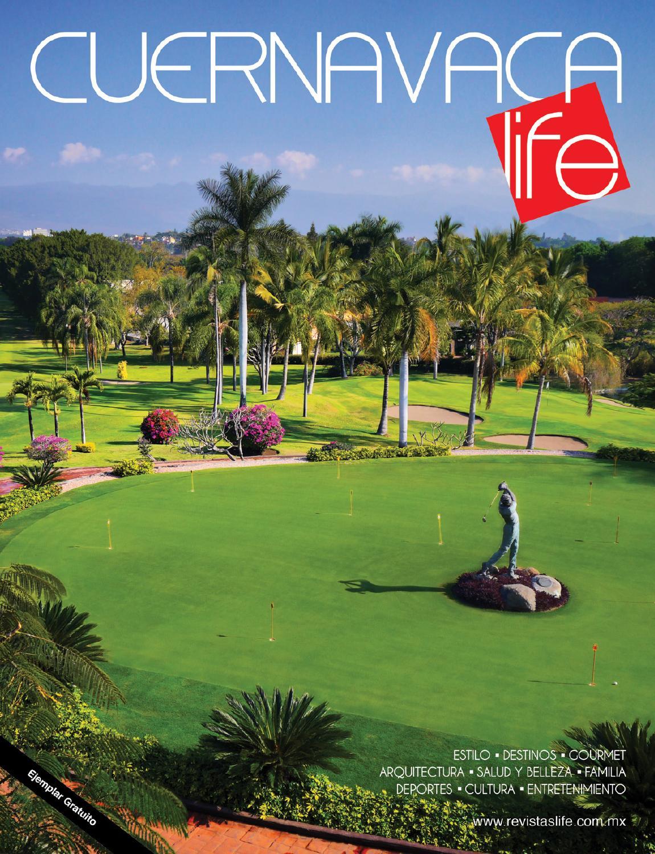 Cuernavaca Mayo - Julio 2015 by Revistas Life - issuu