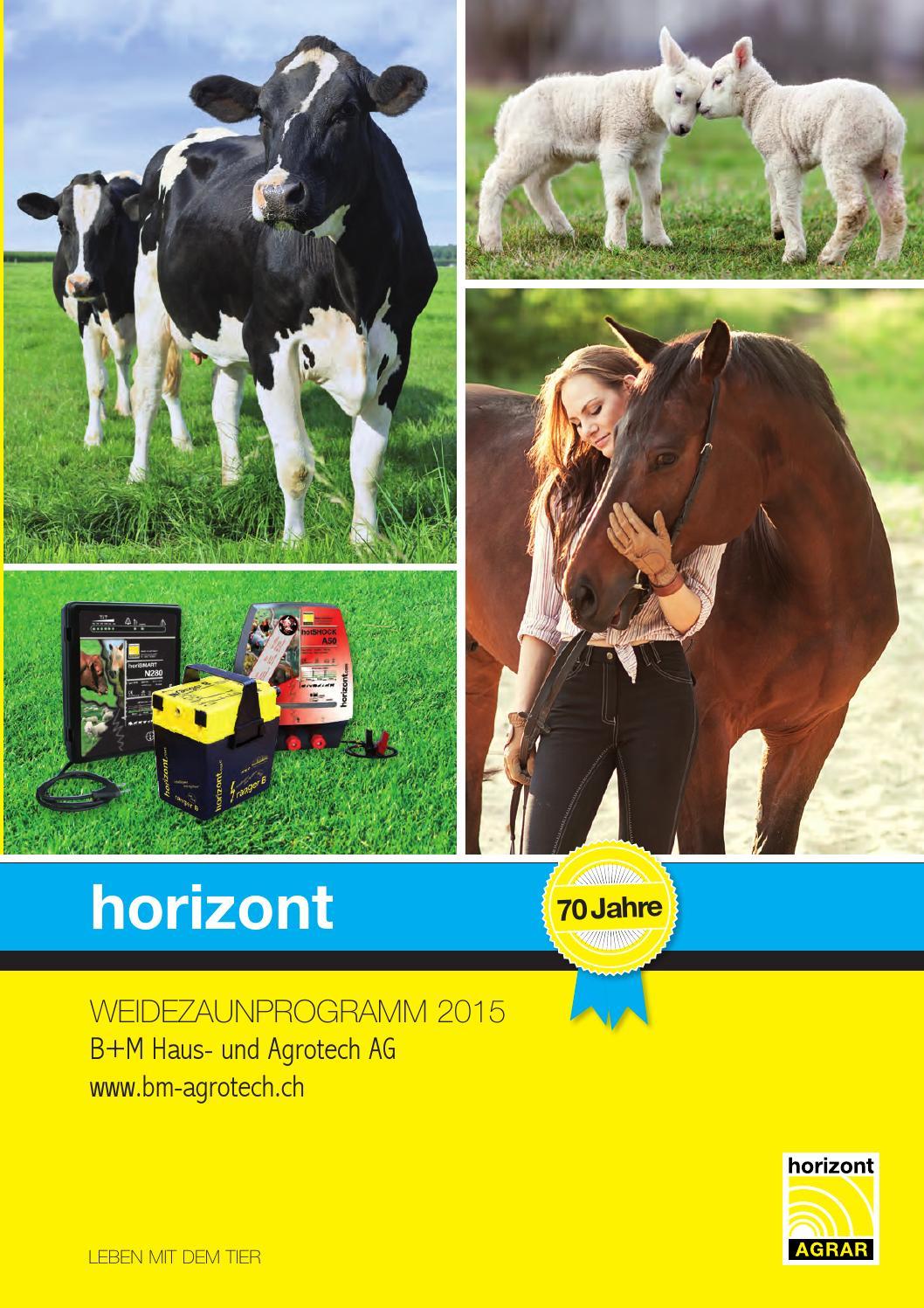 Weidezaunkatalog 2015 B+M by B+M Haus- und Agrotech AG Densbüren ...