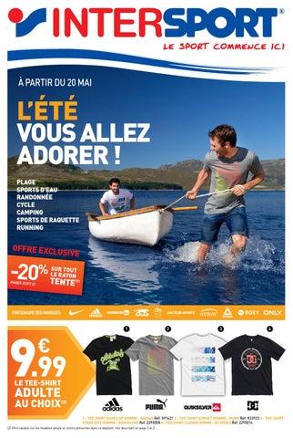 cede5efb84ae8 INTERSPORT - L'été vous allez adorer !!! by INTERSPORT France - issuu