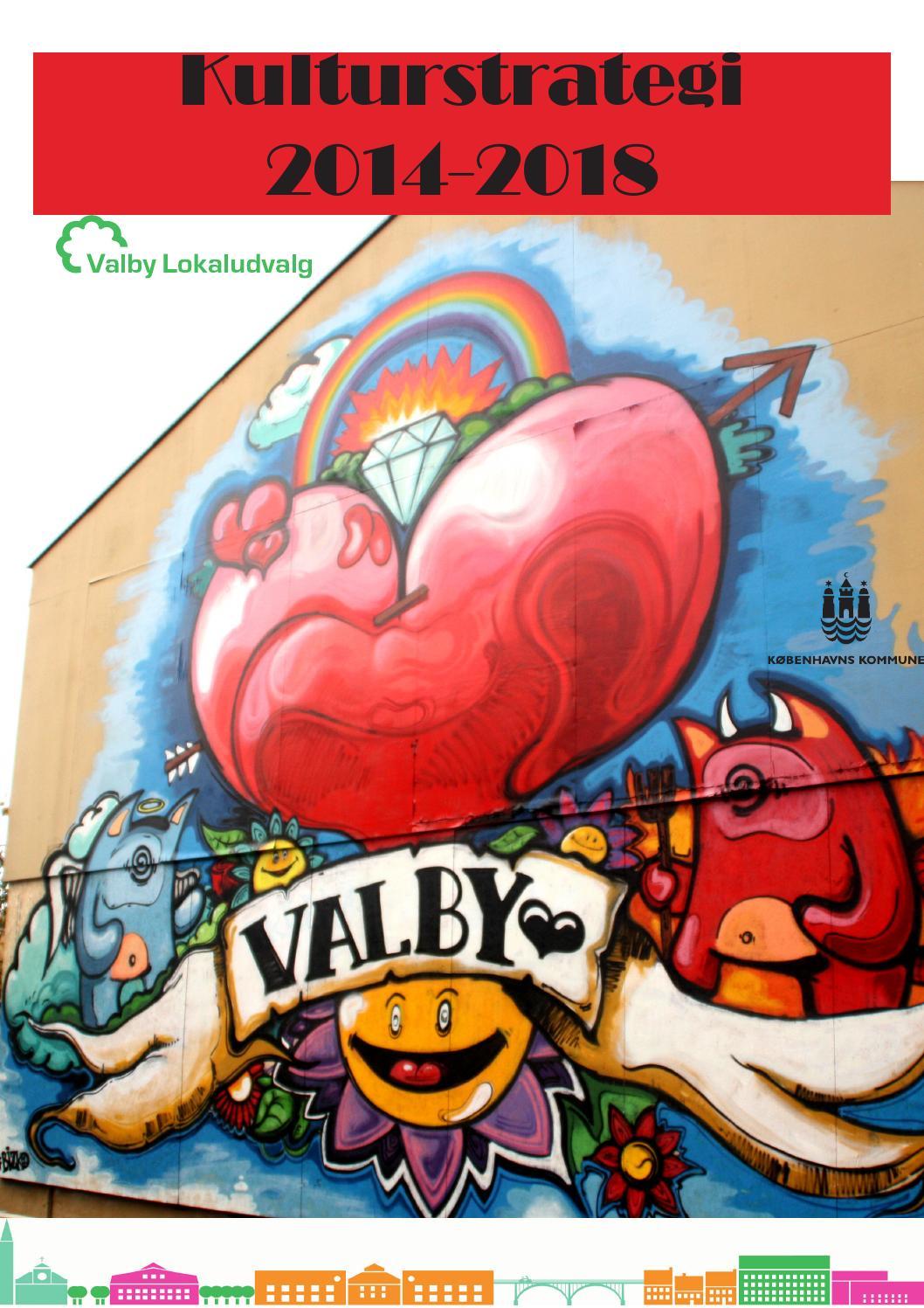 Kulturstrategi 2014 2018 By Valby Lokaludvalg Issuu