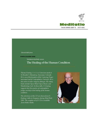 2007d The Healing Of The Human Condition By Thomas Keating Ocso By
