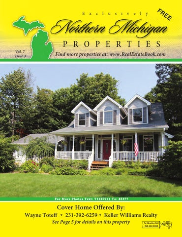 Northern Michigan Properties Vol. 7 Iss. 3 by The Real ... on