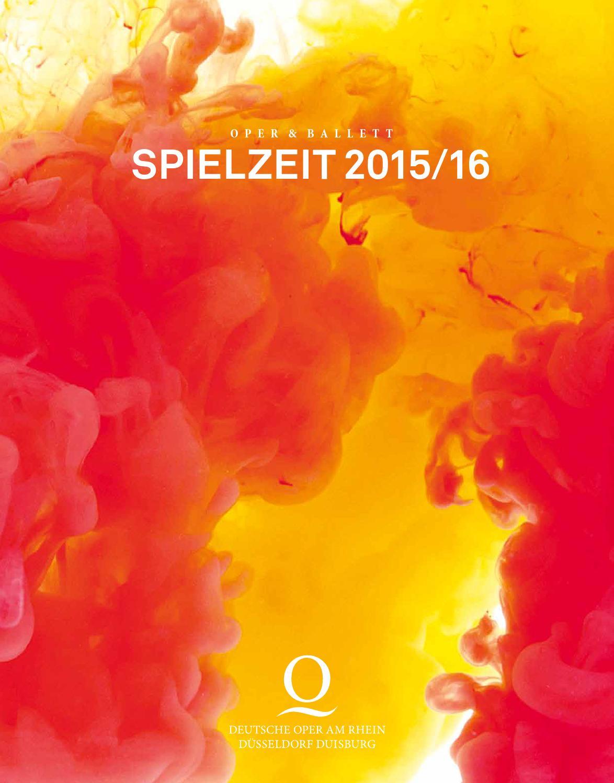 Deutsche Oper Am Rhein Spielzeit 2015 16 By Deutsche Oper Am Rhein Issuu