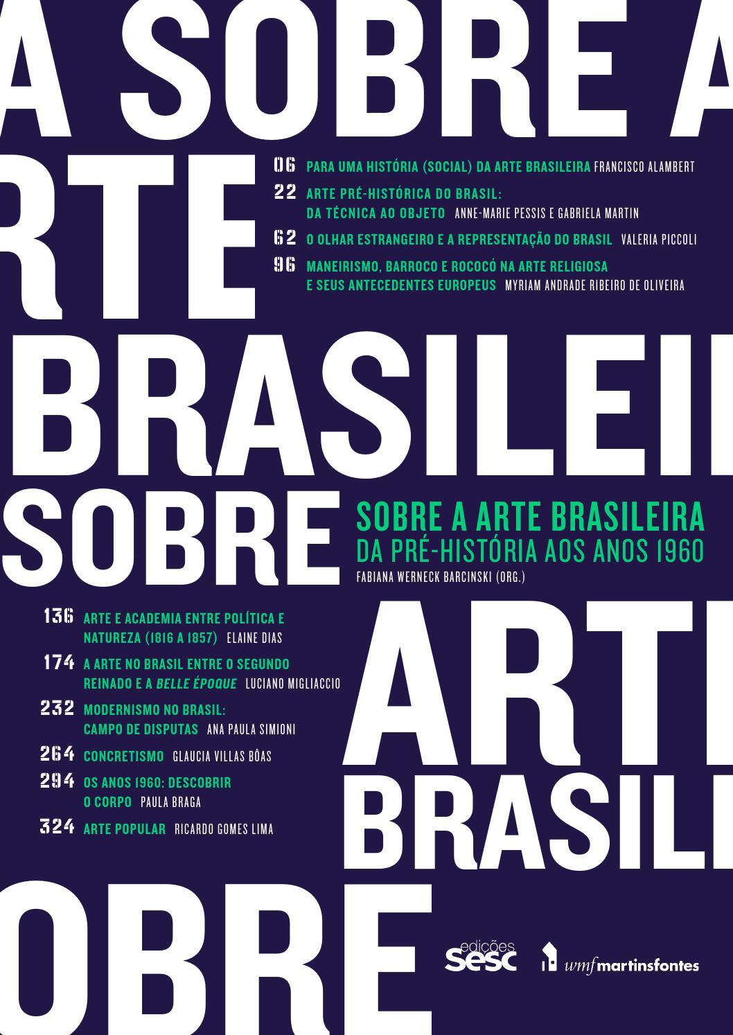 Sobre a arte brasileira da pr histria aos anos 1960 by edies sobre a arte brasileira da pr histria aos anos 1960 by edies sesc so paulo issuu fandeluxe Gallery