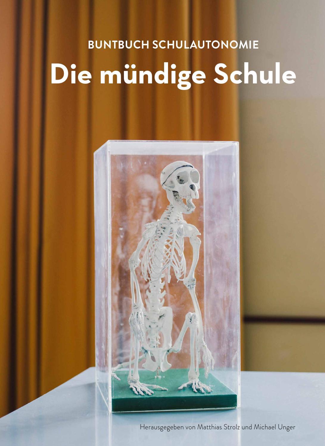 Die mündige Schule. Buntbuch Schulautonomie by Michael Hafner - issuu
