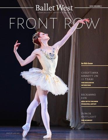 0452557c24 Ballet West Front Row | 2015 Volume 1 by Ballet West - issuu