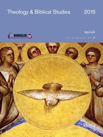 Theology Biblical Studies 2015 By Bloomsbury Publishing Issuu