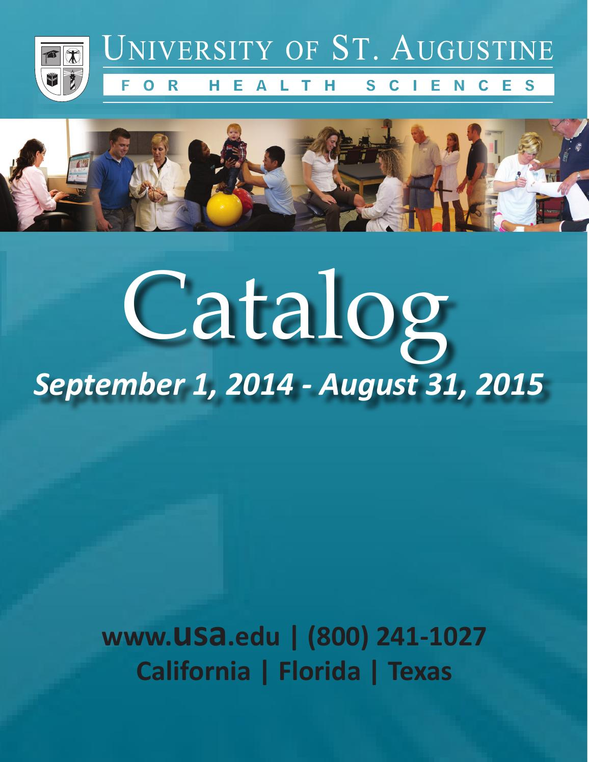 University of st augustine catalog 2014 2015 updated may 2015 by university of st augustine catalog 2014 2015 updated may 2015 by university of st augustine issuu fandeluxe Choice Image