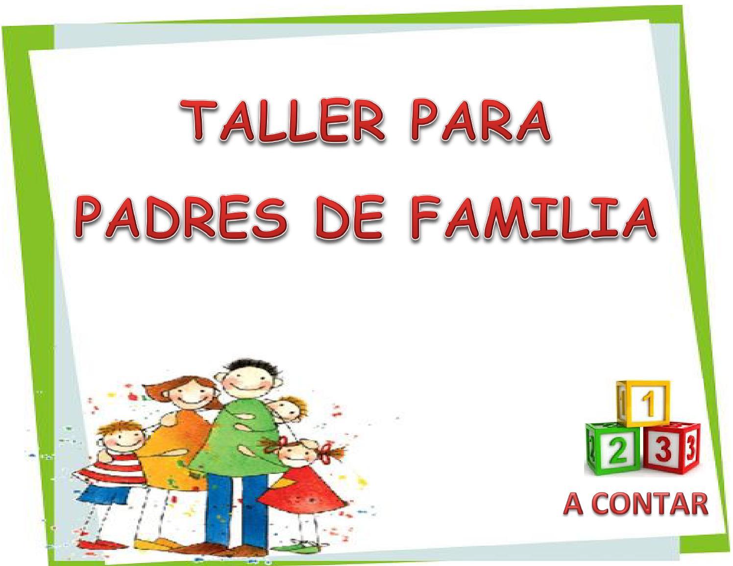 Taller para padres de familia by bmedina - issuu
