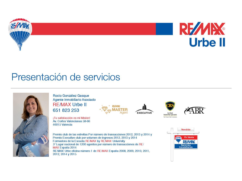 Presentación de Servicios RE/MAX Urbe II - Rocío González by Rocio ...