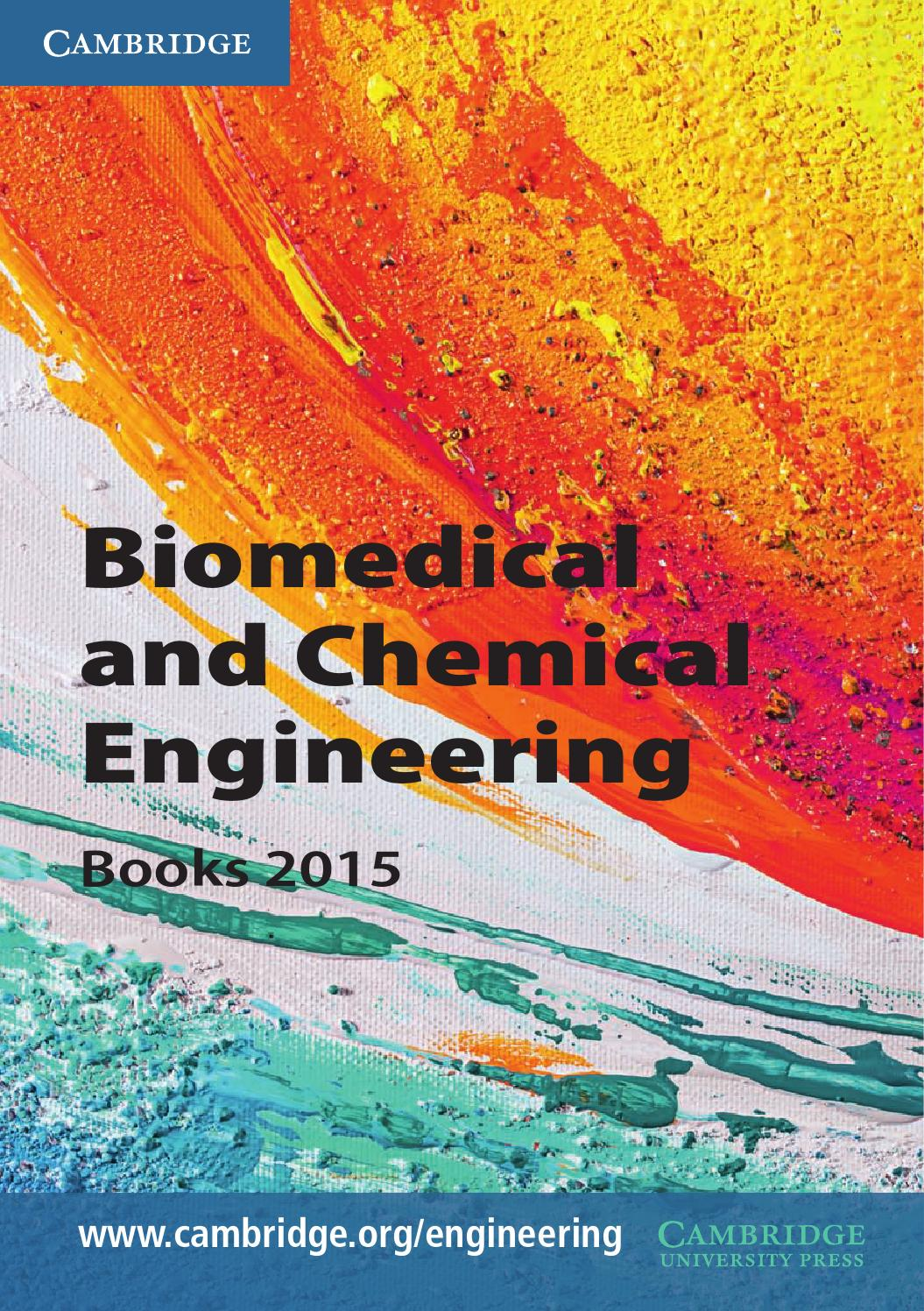 Biomedical and Chemical Engineering Books 2015 by Cambridge University Press  - issuu
