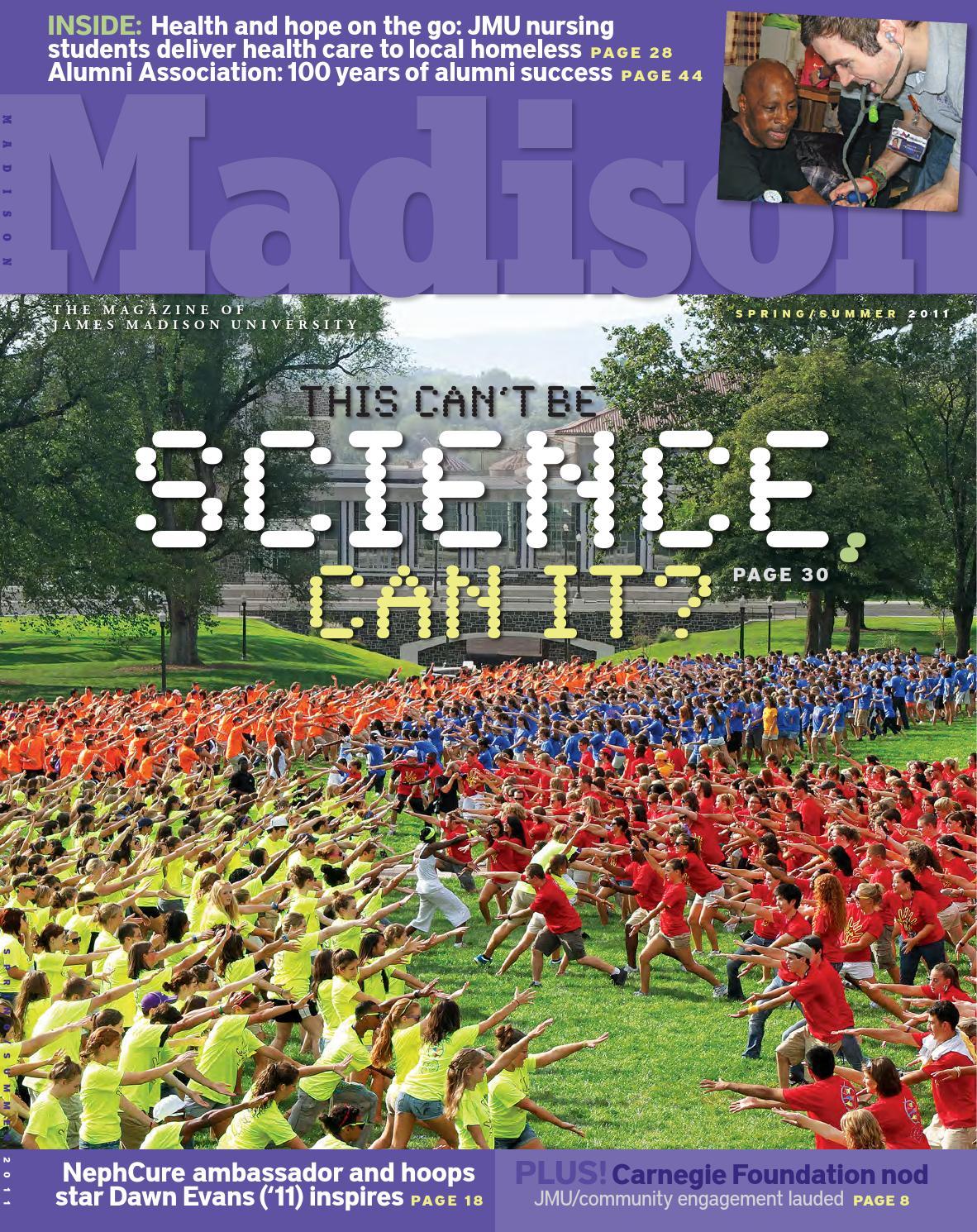 Madison Magazine Springsummer 2011 By James Madison University Issuu