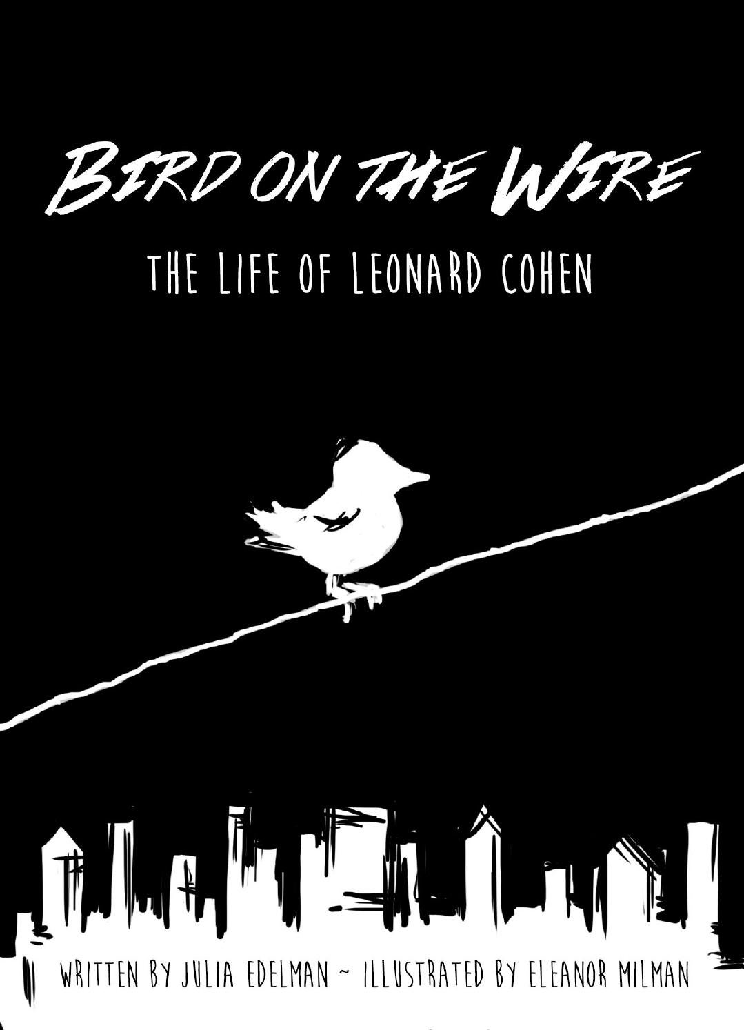 critical analysis bird wire leonard cohen Leonard cohen: bird on a wire, bbc four get a weekly digest of our critical highlights in your inbox each thursday simply enter your email address in the box below.